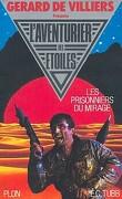 L'Aventurier des Étoiles, tome 9 : Les Prisonniers du Mirage