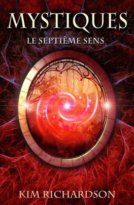 Couverture du livre : Mystiques, Tome 1 : Le Septième Sens