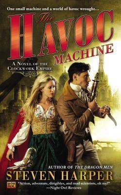 Couverture du livre : Clockwork Empire, Tome 4 : The Havoc Machine