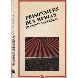 Couverture du livre : Prisonnier des médias