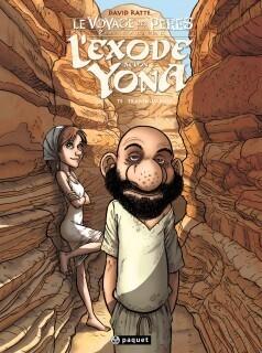Couverture du livre : Le Voyage des Pères - 2ème Époque : L'Exode Selon Yona, tome 4 : Transhumance