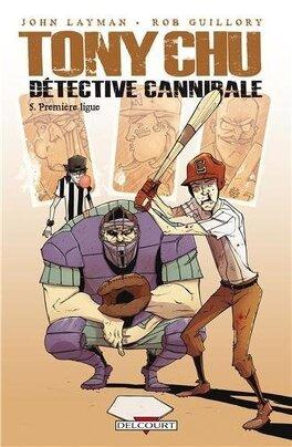Couverture du livre : Tony Chu, détective cannibale, Tome 5 : Première ligue