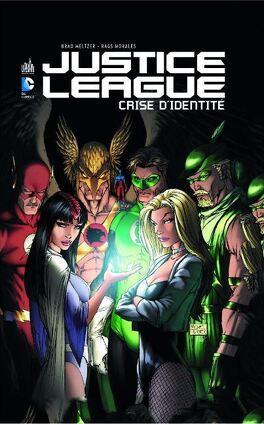 Couverture du livre : Justice League : Crise d'identité