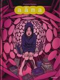 Aâma, tome 3 : Le désert des miroirs