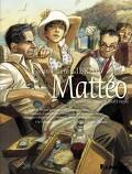 Mattéo, Troisième époque, Août 1936