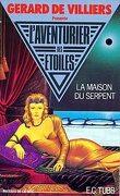 L'Aventurier des Étoiles, tome 11 : La Maison du Serpent