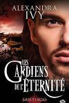 couverture Les Gardiens de l'Éternité, Tome 10 : Santiago