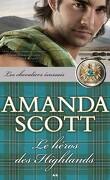 Les Chevaliers Écossais, Tome 2: Le Héros des Highlands