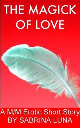 Couverture du livre : The Magick of Love