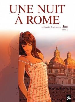 Couverture du livre : Une nuit à Rome, tome 2