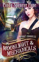 Couverture du livre : Gaslight Chronicles, Tome 4 : Moonlight & Mechanicals