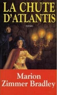 Couverture du livre : La chute d'Atlantis