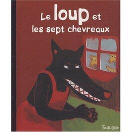 Couverture du livre : Le loup et les 7 chevreaux