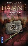 Damné, Tome 2 : Le Fardeau de Lucifer