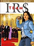 I.R.$. Team, tome 2 : Wags