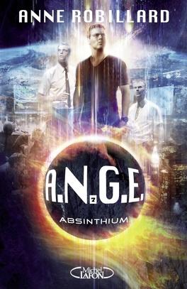 Couverture du livre : A.N.G.E., Tome 7 : Absinthium