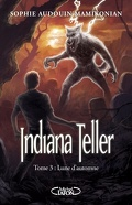 Indiana Teller, Tome 3 : Lune d'Automne