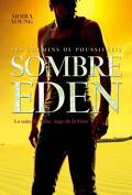 Les Chemins de Poussière, Tome 2 : Sombre Eden