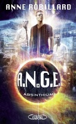 A.N.G.E., Tome 7 : Absinthium
