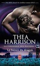 La Chronique des Anciens, Tome 1 : Le Baiser du dragon