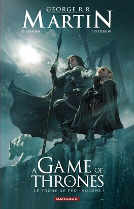 Couverture du livre : A Game of Thrones, Tome 1 (Bd)