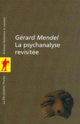 Couverture du livre : La psychanalyse revisitée