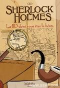 Sherlock Holmes - La BD dont vous êtes le héros, tome 1