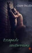 Ceux qui attirent, Tome 1 : Escapade souterraine