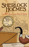 Sherlock Holmes : La BD dont vous êtes le héros, Tome 1
