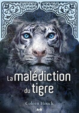 Couverture du livre : La Malédiction du tigre