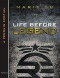 Legend, Tome 0,5 : Life Before Legend