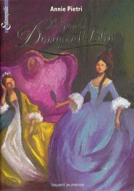 Couverture du livre : Les Miroirs du palais, Tome 3 : Diamant bleu de Louis XIV