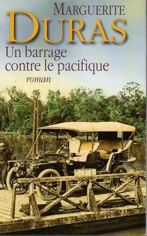 Couvertures Images Et Illustrations De Un Barrage Contre Le Pacifique De Marguerite Duras