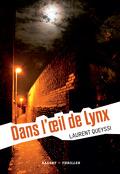 Dans l'oeil de Lynx