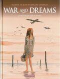 War and dreams : Volume 3, Le Repaire du Mille-pattes