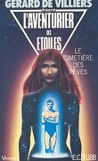 L'Aventurier des Étoiles, tome 30 : Le Cimetière des Rêves