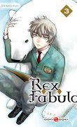 Rex Fabula, Tome 3