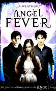 Angel, Tome 3 : Angel Fever