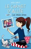Allie Punchie, Tome 3 : Les vraies amies