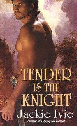 Couverture du livre : Tender Is The Knight