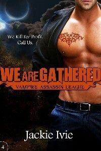 Couverture du livre : Vampire Assassin League, Tome 4 : We Are Gathered