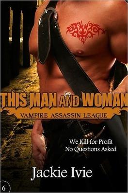 Couverture du livre : Vampire Assassin League, Tome 6 : This Man And Woman