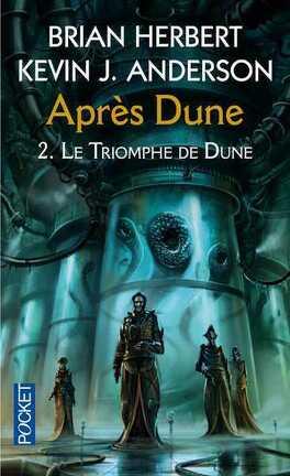 Couverture du livre : Après Dune, Tome 2 : Le triomphe de Dune
