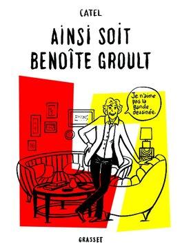 Couverture du livre : Ainsi soit Benoîte Groult