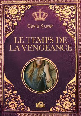 Alera Tome 2 Le Temps De La Vengeance Livre De Cayla Kluver