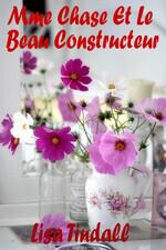 Couverture du livre : Mme Chase et le beau constructeur