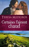 Kincaid Highland, Tome 1: Certaines l'aiment Chaud