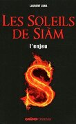 Les Soleils de Siàm, Tome 1 : L'enjeu