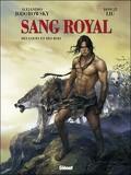 Sang Royal, tome 3 : Des Loups et des Rois