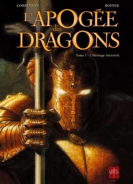 Couverture du livre : L'Apogée des dragons, Tome 1 : L'Héritage ancestral